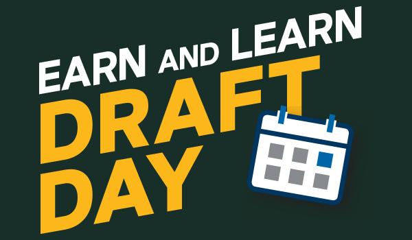 Earn & Learn Draft Day