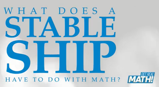 What does a stable ship have to do with math?