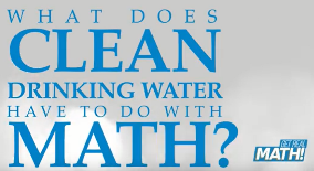 What does clean drinking water have to do with math?