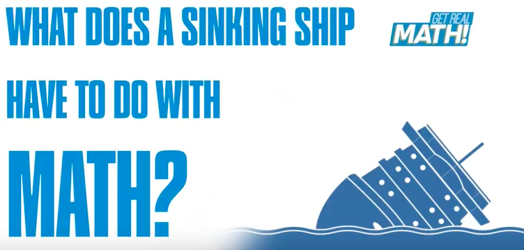 What does a SINKING ship have to do with math?