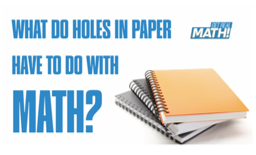 What do holes in paper have to do with math?
