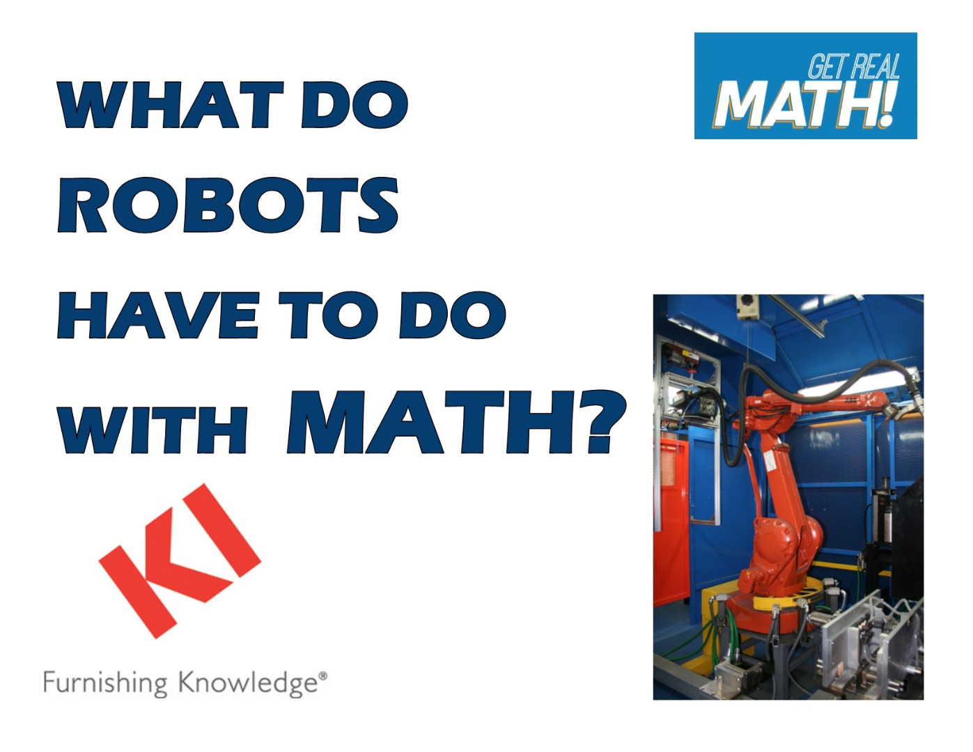 What do robots have to do with math? (KI)